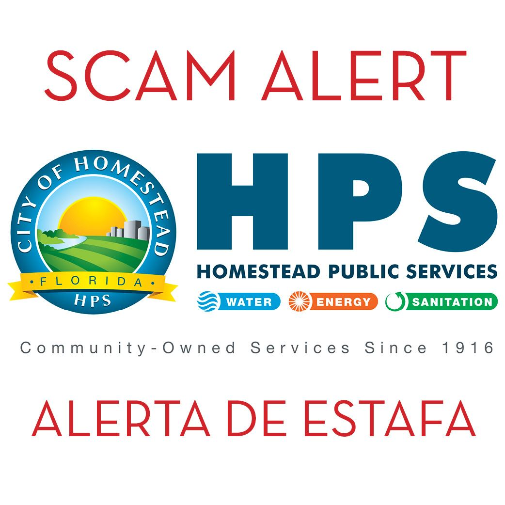 Homestead Public Services Warns Of Potential Utility Phone Scam English Spanish